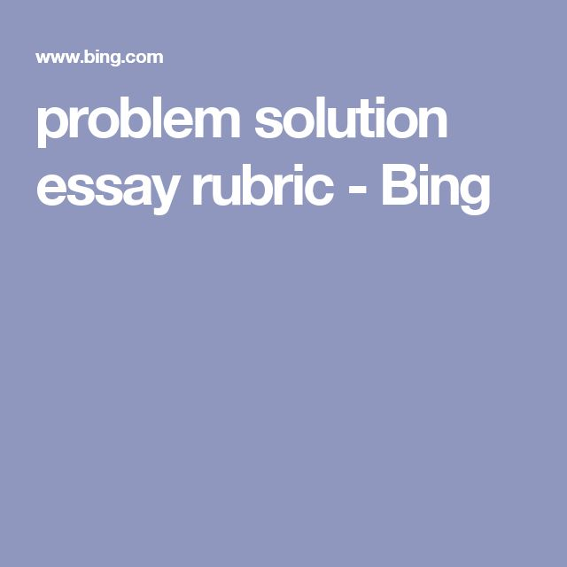 argumentative problem solution essay writing Problem and solution argument this problem and solution argument thoroughly defines, and offers to solve, a pressing problem or crisis-the whole essay should be.