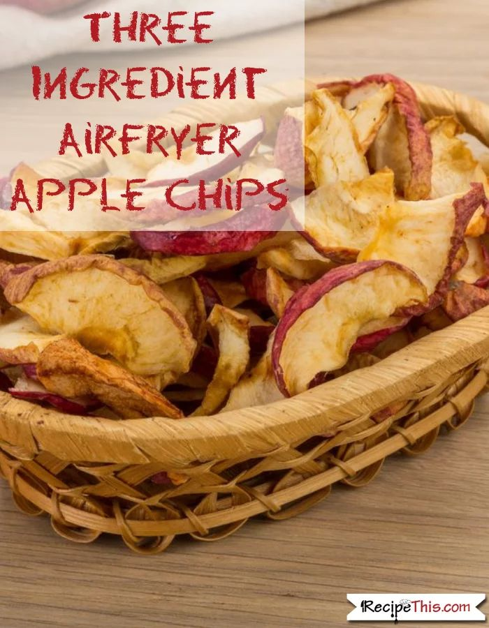 Three Ingredient Air Fryer Apple Chips #airfryerapplechips #airfryerrecipes