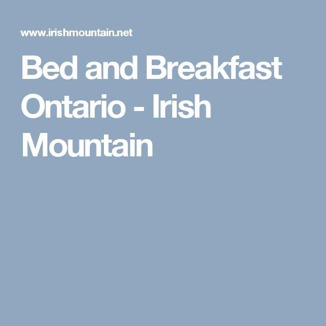 Bed and Breakfast Ontario - Irish Mountain