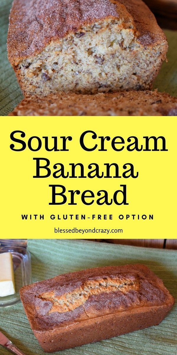 This Recipe For Sour Cream Banana Bread Is A Keeper Blessedbeyondcrazy Banana Bread Glutenfree Queques Pequeno Almoco Doces