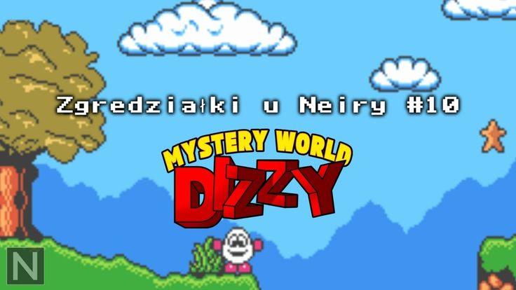 Zgredziałki u Neiry #10 - Mystery World Dizzy #neiragra