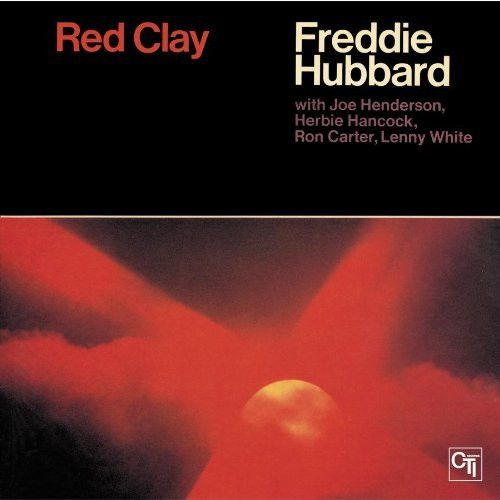 Red Clay--FREDDIE HUBBARD