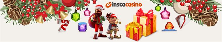 InstaCasino - Best NEW casino in 2015. Surprises every day in Christmas Time. A must casino for this season. Check it now!