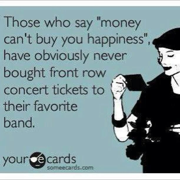 Best ever!  Front row concert tickets to your favorite band.