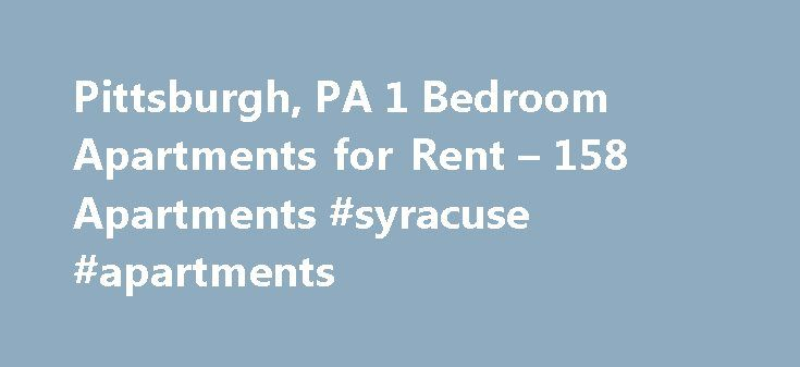 Pittsburgh, PA 1 Bedroom Apartments for Rent – 158 Apartments #syracuse #apartments http://apartment.remmont.com/pittsburgh-pa-1-bedroom-apartments-for-rent-158-apartments-syracuse-apartments/  #apartments for rent in pittsburgh # 1 Bedroom Apartments in Pittsburgh, PA Overview of Pittsburgh Known nationwide as a hub for professional sports teams, Pittsburgh is an exciting city and a great option when looking for one-bedroom apartments. Cheer on the Pirates at PNC Park in spring and summer…