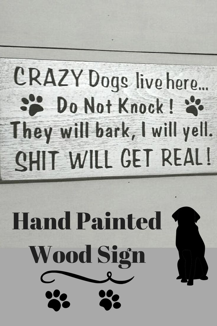 How funny is this? Love it and exactly what I need hanging by my door..Crazy Dogs Live Here, Do Not Knock, They Will Bark, I Will Yell, Sh*t Will Get Real, Beware of Dog Sign, No Soliciting Sign, Beware of Dogs #ad #homedecor #animals #woodsigns