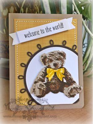 Wedny Stainback: Stamp 2 Create: Baby Bear! - 6/25/16.  SU-Baby Bear, Cupcake Cutouts (loops/ banner). (Pin#1: Babies...).