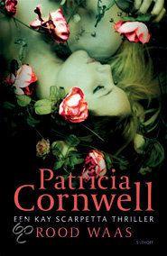 Rood Waas | Patricia Cornwell
