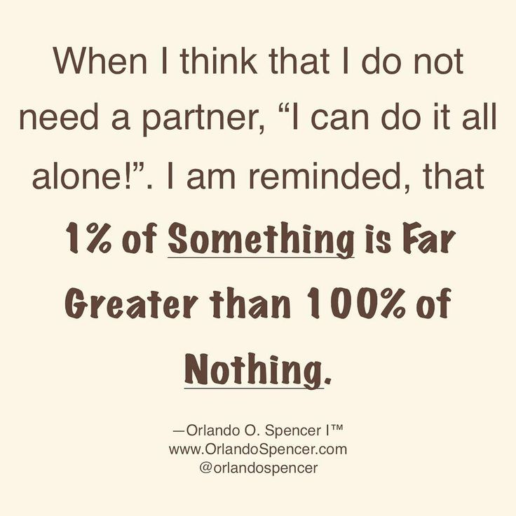 Partnership.  When I think that I do not need a partner I can do it all alone!. I am reminded that 1% of Something is Far Greater than 100% of nothing.  @orlandospencer  http://www.orlandospencer.com/services  #orlandospencer #quotes #motivationalquotes #businesscoach #lawofattraction #business #businessman #businesswoman #success #achieve #goals #life #love #happy #sandiego #socal #newyork #riches #wealth #winning #inspired #motivation #oosinc #daretodreambig #create #creation…