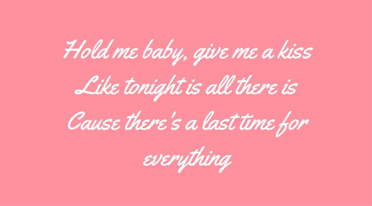 Brad Paisley - last time for everything. lyrics. songwriting. song. songwriter. inspiration.