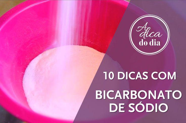 10 DICAS COM BICARBONATO DE SÓDIO - A Dica do Dia
