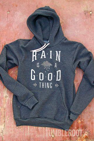 Rain is a Good Thing | Women's Soft Hooded Sweatshirt