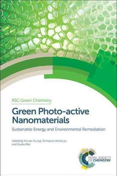 Photo-Active Nanomaterials: Sustainable Energy and Environmental Remediation