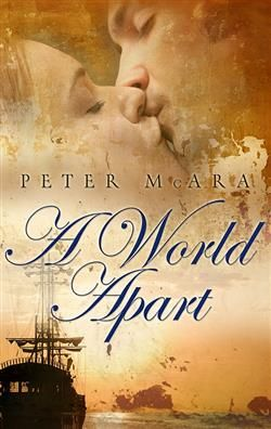 A WORLD APART BY PETER MCARA