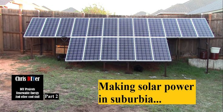 Part 2 Combining Two Solar Panel Arrays Into One Along Backyard Fenceline In Suburbia Solar Solar Panels Solar Power