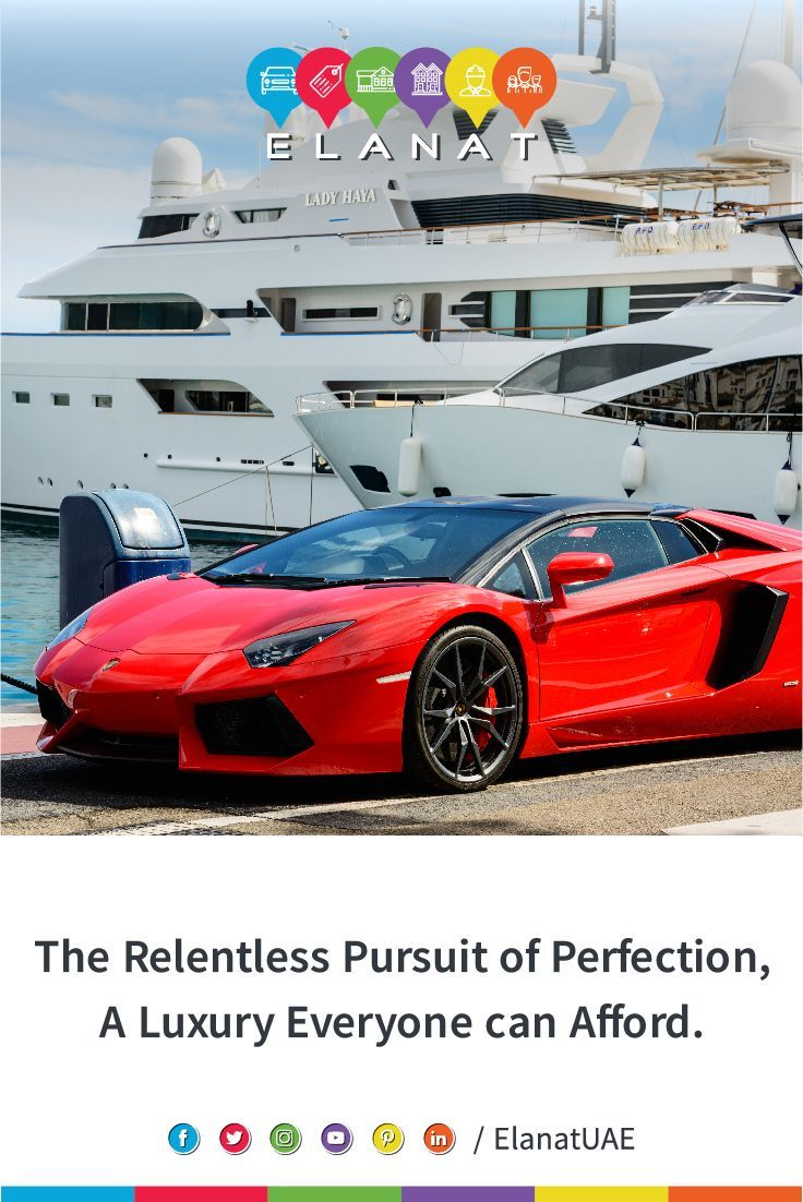 The Cars We Drive The Yachts We Sail Says A Lot About Us Buy Sell Vehicles At Elanat Com Indulge Your Dubai Cars Luxury Yachts Super Yachts