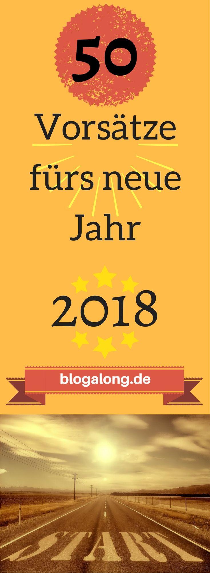 Die ultimative Liste: 50 Vorsätze fürs neue Jahr 2018 #neujahrsvorsätze #vorsätze #silvester #neujahr