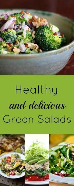 9 Delicious and Healthy Green Salads