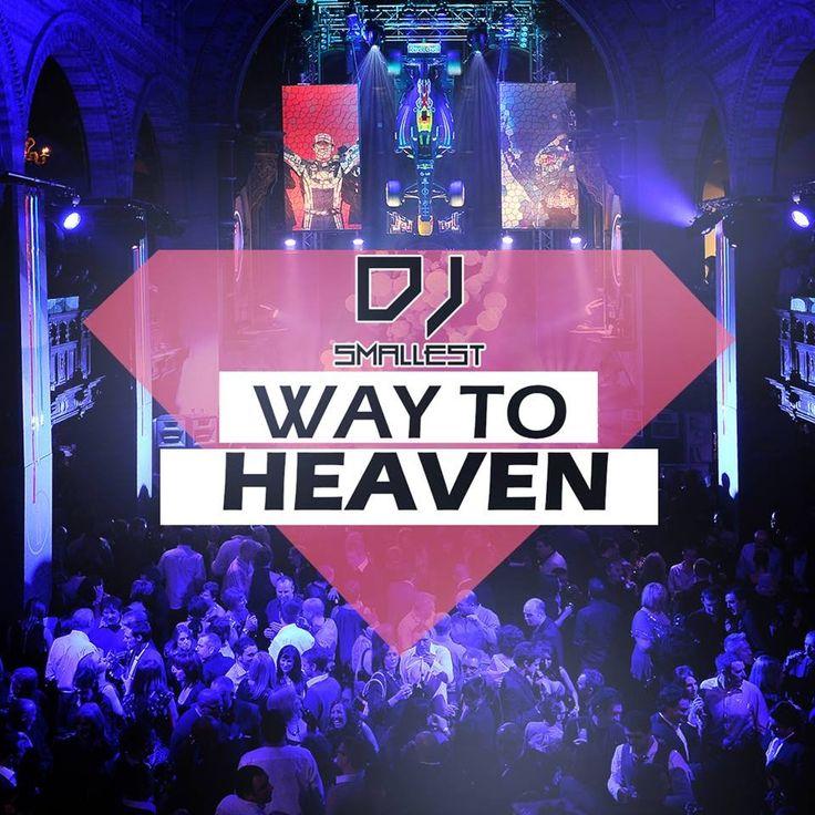 DJ Smallest - Way to Heaven
