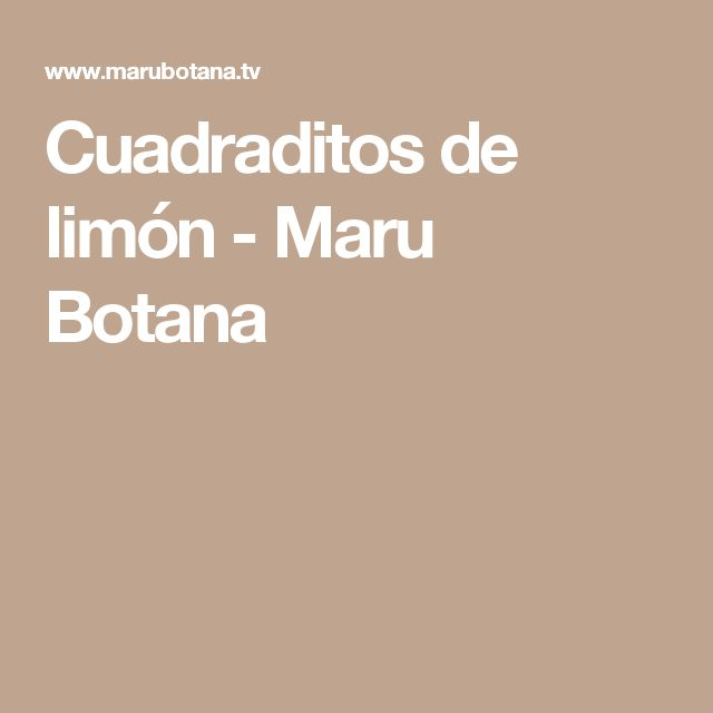 Cuadraditos de limón - Maru Botana