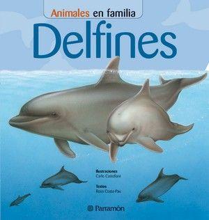 DELFINES. Animales en familia