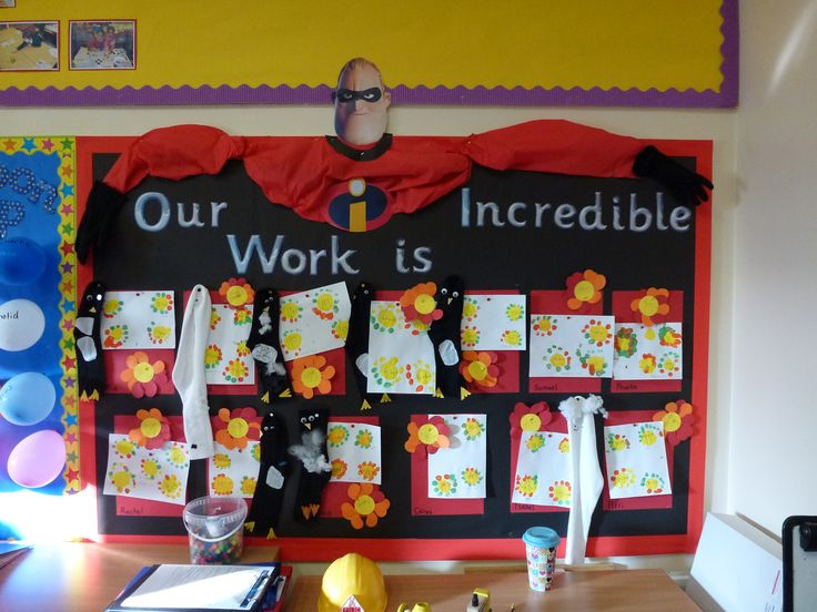 Our Work Is Incredible Mr Incredible Classroom Board