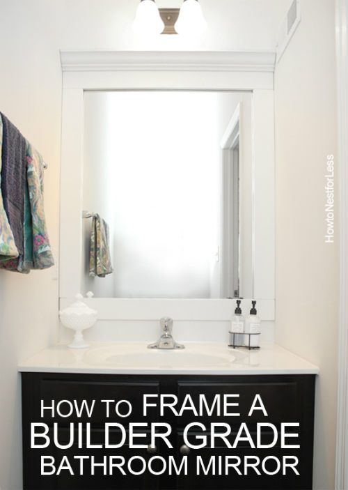 Mirror Decoration frame builder grade mirror : to frame a builder grade mirror upgrade builder grade mirror builder ...