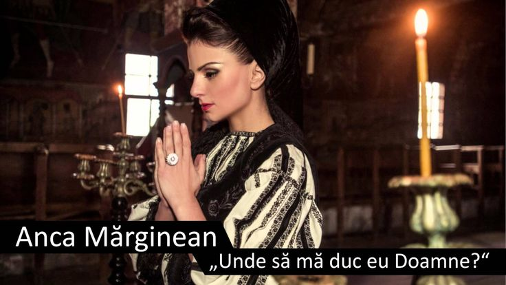 Anca Mărginean - Unde să mă duc eu Doamne? - priceasna