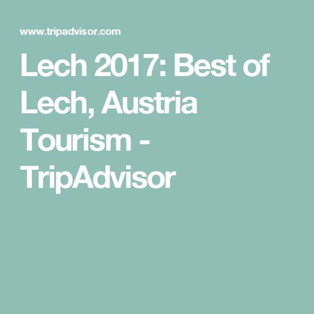 Lech 2017: Best of Lech, Austria Tourism - TripAdvisor