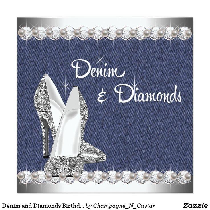 Denim and Diamonds Birthday Party Card Elegant sparkling diamond high heel shoes blue denim and diamonds and pearls birthday party invitations. This adorable denim and diamond birthday party invitation is perfect for a sweet sixteen birthday party, Quinceanera, girl and womans any number birthday party invitations, or denim and diamond theme party or event. Add your details to the front and/or back by adding your event details, font style, font size & color, and wording.