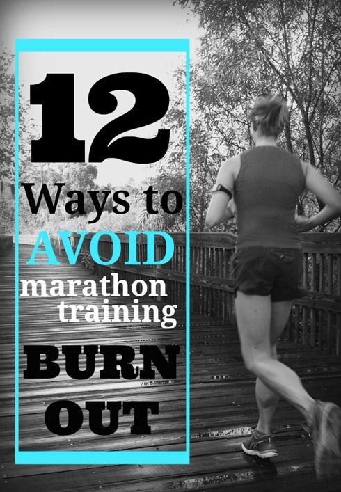12 ways to prevent marathon training #burnout. #marathontraining #running