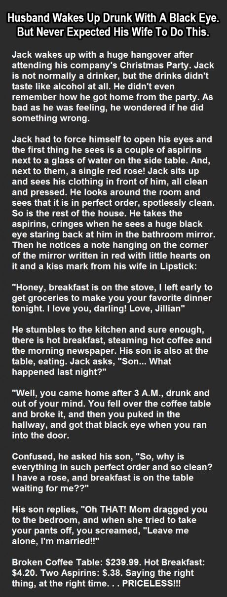 Husband Wakes Up Drunk With A Black Eye But Never Expected This From His Wife Funny Jokes Story Lol Quote Quotes Sayings Joke Humor