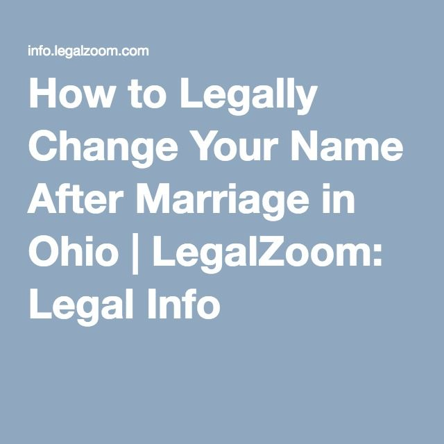 How To Legally Change Your Name After Marriage In Ohio