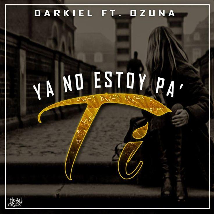 #DARKIEL #OZUNA YA NO ESTOY PA TI via #FullPiso #astabajoproject #reggaeton #Orlando #Miami #NewYork #PR #seo