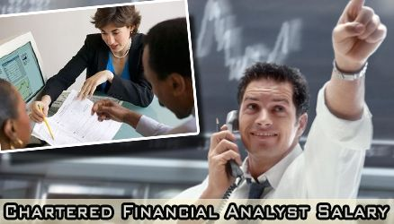 Not many people in the recent days trying to get a job with high salary compared to Chartered Financial Analyst Salary. - See more at: http://charteredfinancialanalystsalary.com