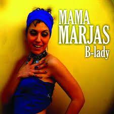 Mama Marjas B-LADY Scarica Mp3 Copertina Cd Album Testi tracce e ascolta la playlist full album