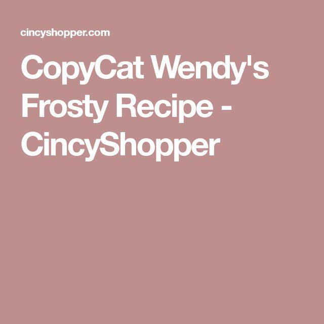 CopyCat Wendy's Frosty Recipe - CincyShopper