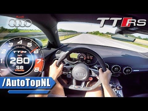 2017 Audi TT RS 400HP AUTOBAHN POV ACCELERATION & TOP SPEED 280km/h by AutoTopNL     (adsbygoogle = window.adsbygoogle    []).push();       (adsbygoogle = window.adsbygoogle    []).push();  2017 Audi TT RS 400HP AUTOBAHN POV ACCELERATION & TOP SPEED 280km/h by...