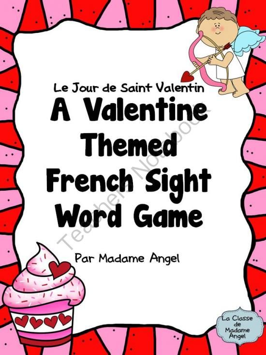 Le Jour De Saint Valentin Sight Word Game from LaClassedeMadameAngel on TeachersNotebook.com -  (19 pages)  - Valentine's Day Sight Word Game in French