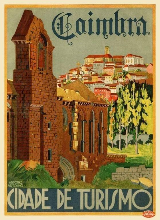 """Coimbra 1930 - Coimbra, Portugal """"City of Tourism"""""""