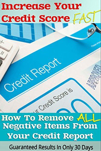 Increase Your Credit Score Fast - How To Remove ALL Negative Items From Your Credit Report (Improve FICO Score, Eliminate Debt, Debt Free, Financial Freedom).   Read the rest of this entry » http://durac.org/increase-your-credit-score-fast-how-to-remove-all-negative-items-from-your-credit-report-improve-fico-score-eliminate-debt-debt-free-financial-freedom/