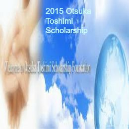 2015 Otsuka Toshimi Scholarship Foundation in Japan , and applications are submitted till May 15, 2015. Otsuka Toshimi Scholarship Foundation is awarding approx 95 scholarships for international students in fiscal 2015. - See more at: http://www.scholarshipsbar.com/2015-otsuka-toshimi-scholarship.html#sthash.4ttax0Qv.dpuf