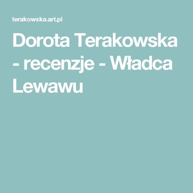 Dorota Terakowska - recenzje - Władca Lewawu