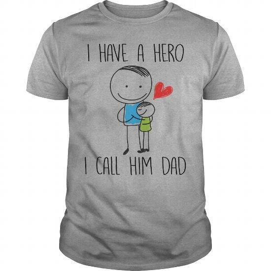 I Love I Have A Hero I Call Him Dad Fathers Day Daddy Grandpa Gift by misopunny Valentine Holiday Shirt Shirts & Tees