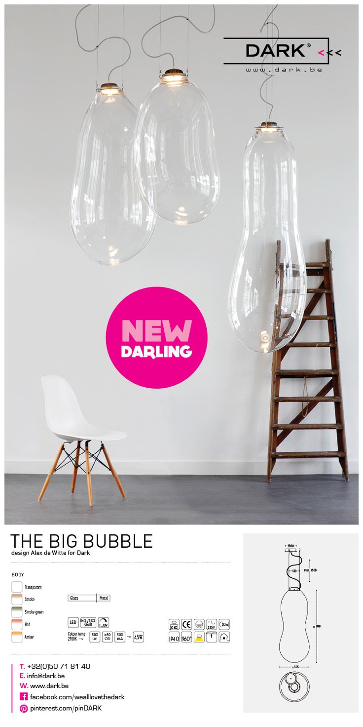 The BIG BUBBLE. NEW Darling  for the #DARK collection #LED  colors: transparant - smoke  smoke green - red - amber {design Alex de Witte for DARK®]