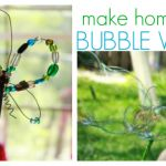 Make Homemade Bubble Wands