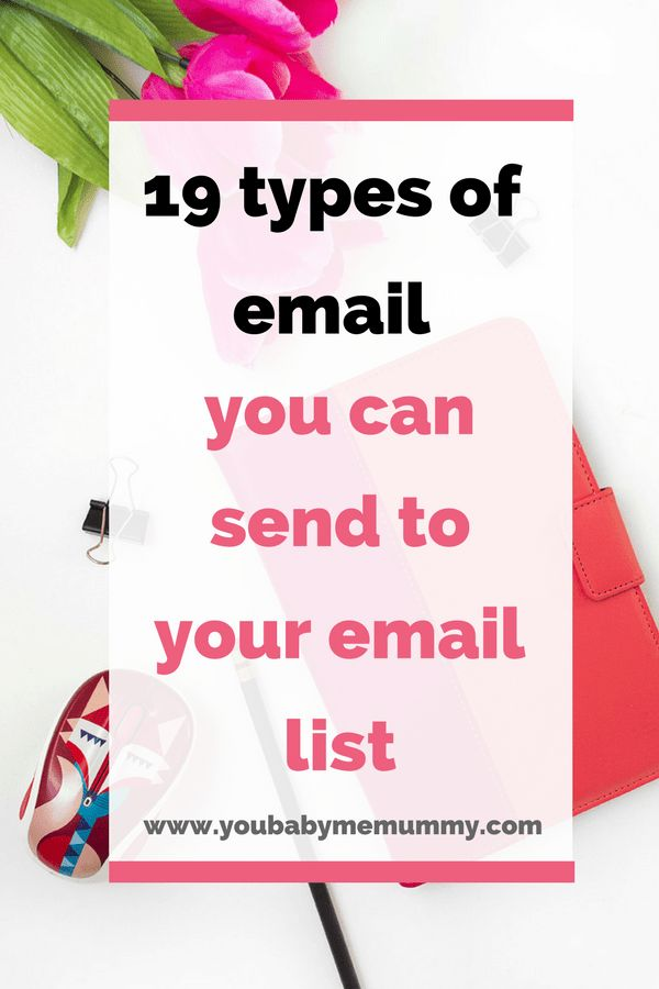 Do you want to send your email list great content but haven't a clue what to say? Here are 19 Types Of Email You Can Send To Your Email List.