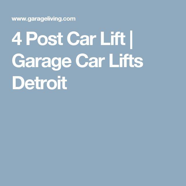 4 Post Car Lift | Garage Car Lifts Detroit