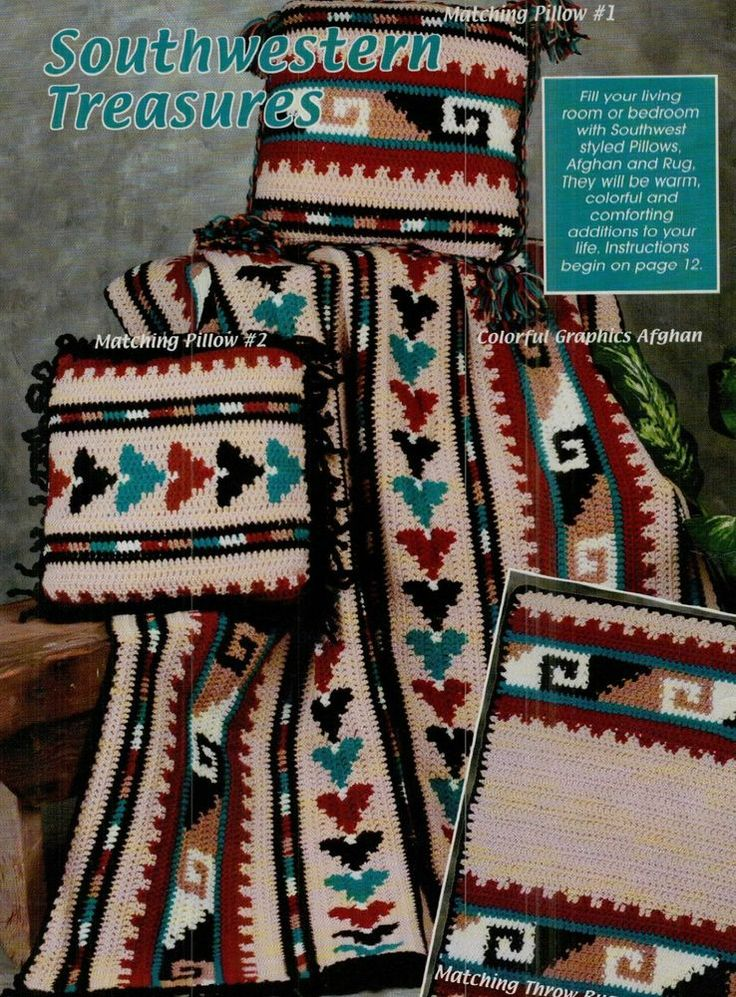 Southwestern Treasures Afghan-Rug-Pillows Crochet Pattern -Hard To Find Pattern