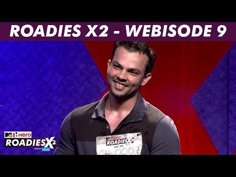 MTV Roadies X2 - Webisode #9 Video MTV Roadies X2   Roadies Season 12 Full Episodes, Webisodes, Miniclips